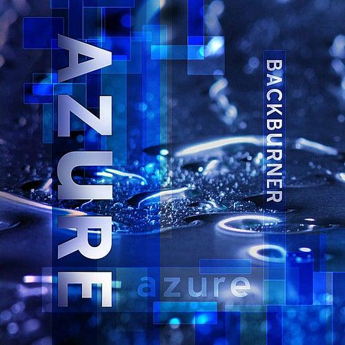 Azure by Back Burner