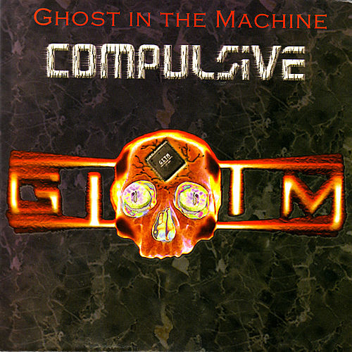Compulsive von Ghost in the Machine