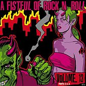 A Fistful of Rock 'n' Roll Vol. 13, Parts 2 & 3 by Various Artists