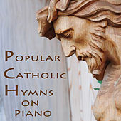 Popular Catholic Hymns on Piano by The O'Neill Brothers Group