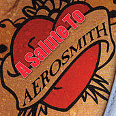 A Salute To Aerosmith by Various Artists