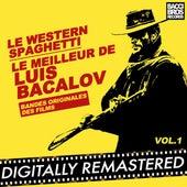 Le Western Spaghetti: Le Meilleur de Luis Bacalov - Vol. 1 (Bandes Originales Des Films) by Luis Bacalov