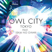Tokyo by Owl City