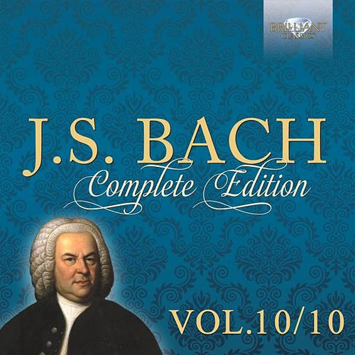J.S. Bach: Complete Edition, Vol. 10/10 by Stefano Molardi