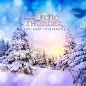 Holiday Symphony by Celtic Thunder