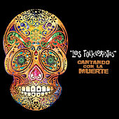 Cantando Con la Muerte by Los Folkloristas