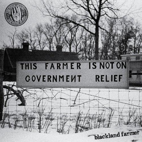 Blackland Farmer by Hard Working Americans