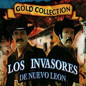 Gold Collection Volumen 2 by Los Invasores De Nuevo Leon