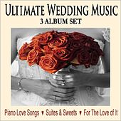 Ultimate Wedding Music: Piano Love Songs / Suites & Sweets / For the Love of It by Robbins Island Music Group
