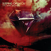 Sleeping Operator by The Barr Brothers