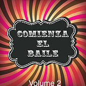 Comienza el Baile!, Vol. 2 by Various Artists