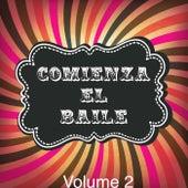 Comienza el Baile!, Vol. 2 by Various Artists