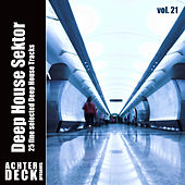 Deep House Sektor, Vol. 21 by Various Artists