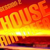 House Am Meer - Session 2 by Various Artists