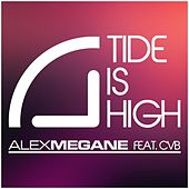 Tide Is High by Alex Megane