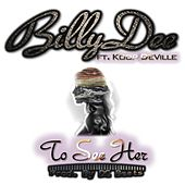 To See Her  (feat. Koop Deville) by Billy Dee