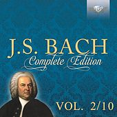J.S. Bach: Complete Edition, Vol. 2/10 by Various Artists