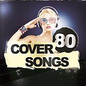 80 Cover Songs by Various Artists