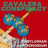 Babylonian Pandemonium by Cavalera Conspiracy