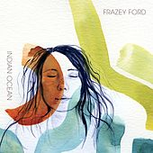 Indian Ocean by Frazey Ford