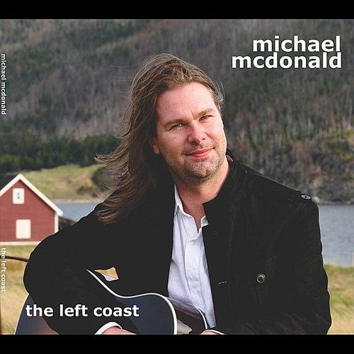 The Left Coast by Michael McDonald