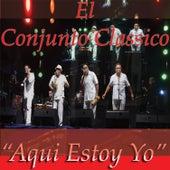 Aqui Estoy Yo by Conjunto Clasico