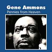 Pennies from Heaven by Gene Ammons