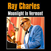 Moonlight in Vermont by Ray Charles