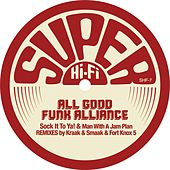 Sock It To Ya! by All Good Funk Alliance