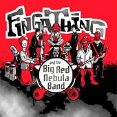 And The Big Red Nebula Band by Fingathing