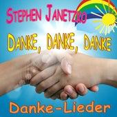 Danke, danke, danke - Danke-Lieder by Stephen Janetzko