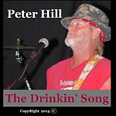 Drinkin' Song - Single by Peter Hill