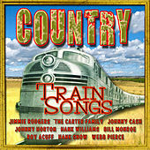Country Train Songs by Various Artists