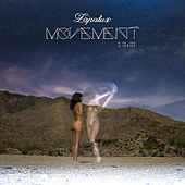 Movement I, II, III - Single by Lapalux