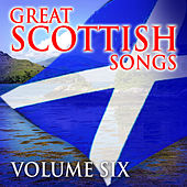 Great Scottish Songs, Vol. 6 by Various Artists