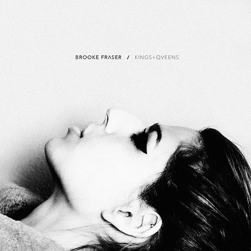 Kings and Queens - Single by Brooke Fraser