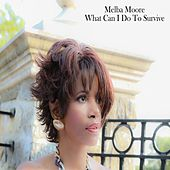 What Can I Do To Survive by Melba Moore