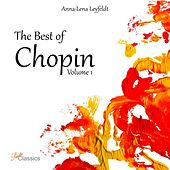 The Best of Chopin, Vol. 1 by Anna Lena Leyfeldt