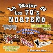 Lo Mejor de los 70's Norteno by Various Artists