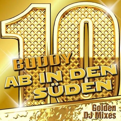 Ab in den Süden - Golden DJ Mixes by Buddy