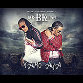 Vamo Aya by Los Bk-Clan