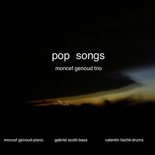 Pop Songs by Moncef Genoud Trio