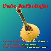 Fado anthologia von Various Artists