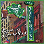 Live At Connolly's by Shilelagh Law