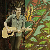 None Like You by John (the Czar)harrison