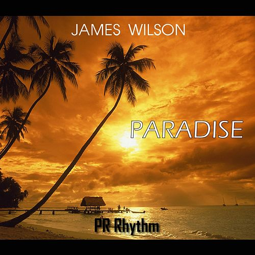 Paradise by James Wilson