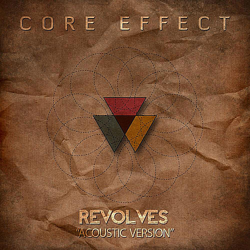Revolves (Acoustic Version) by Core Effect