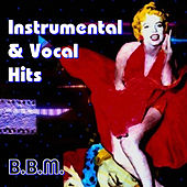 Instrumental & Vocal Hits by BBM