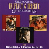 Truffaut & Delerue On The Screen by Georges Delerue