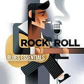 Rock n Roll Blues Essentials by Various Artists